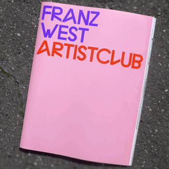 Franz West: Artistclub