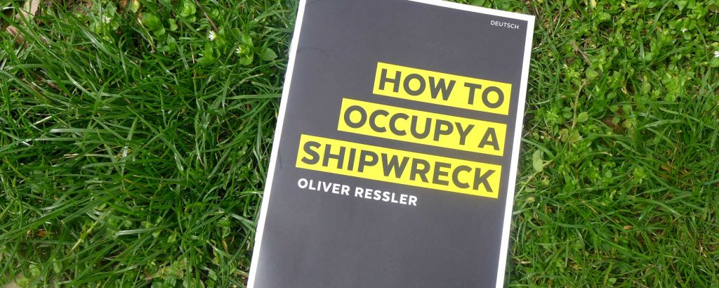 How To Occupy A Shipwreck