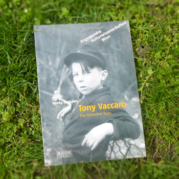 Tony Vaccaro – The Formative Years