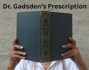 Dr. Gadsden's Prescription - Book Recommendations